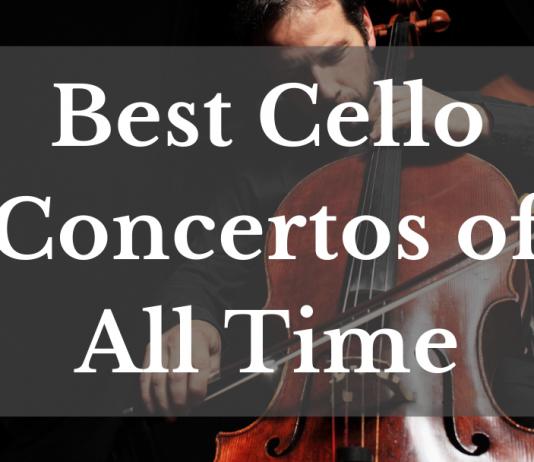 Best Cello Concertos