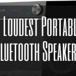 8 Loudest Portable Bluetooth Speakers 2020