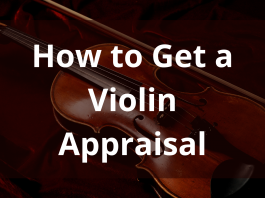 How To Get A Violin Appraisal