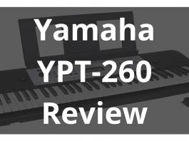 Yamaha Ypt 260 Review