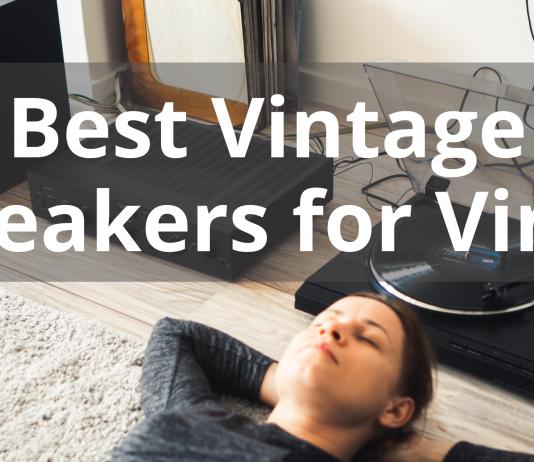 Best Vintage Speakers For Vinyl