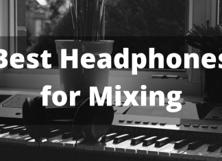 Best Headphones For Mixing