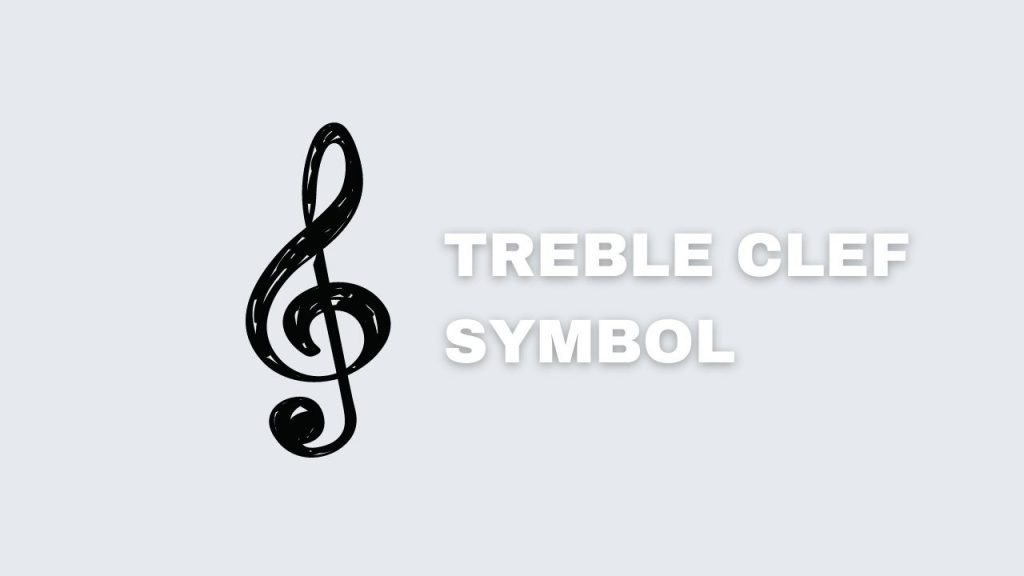 Picture showing the symbol of treble clef.