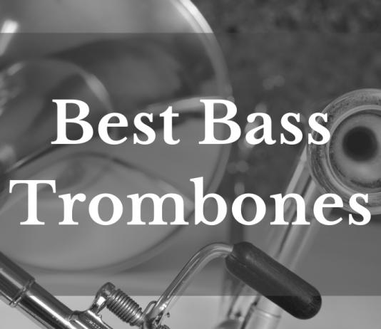 Best Bass Trombones